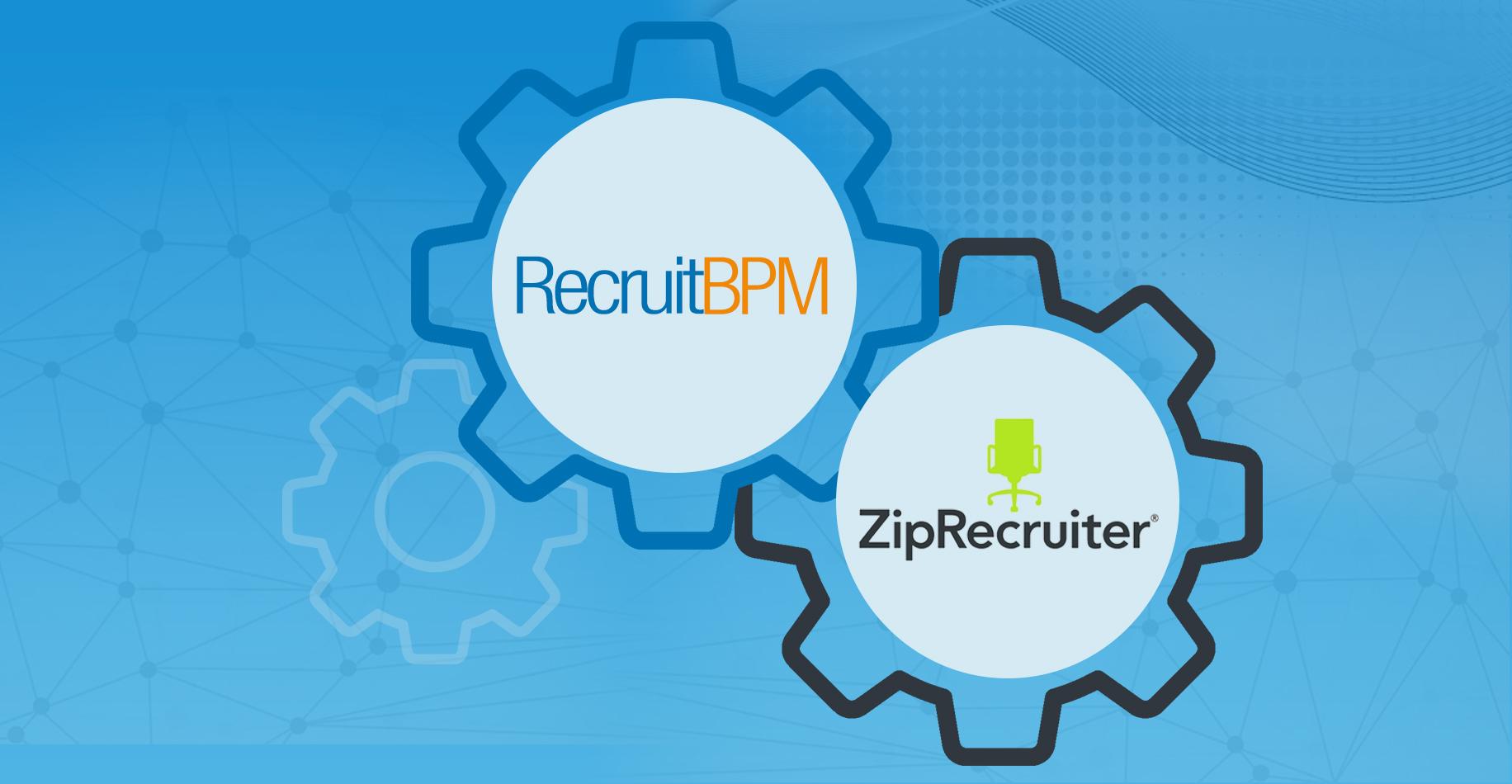 RecruitBPM Integrates with ZipRecruiter