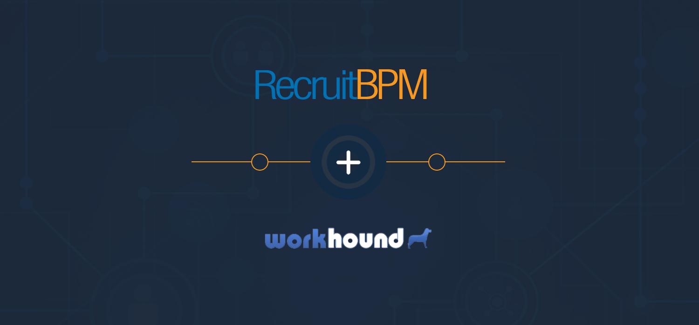 RecruitBPM Integrates with WorkHound