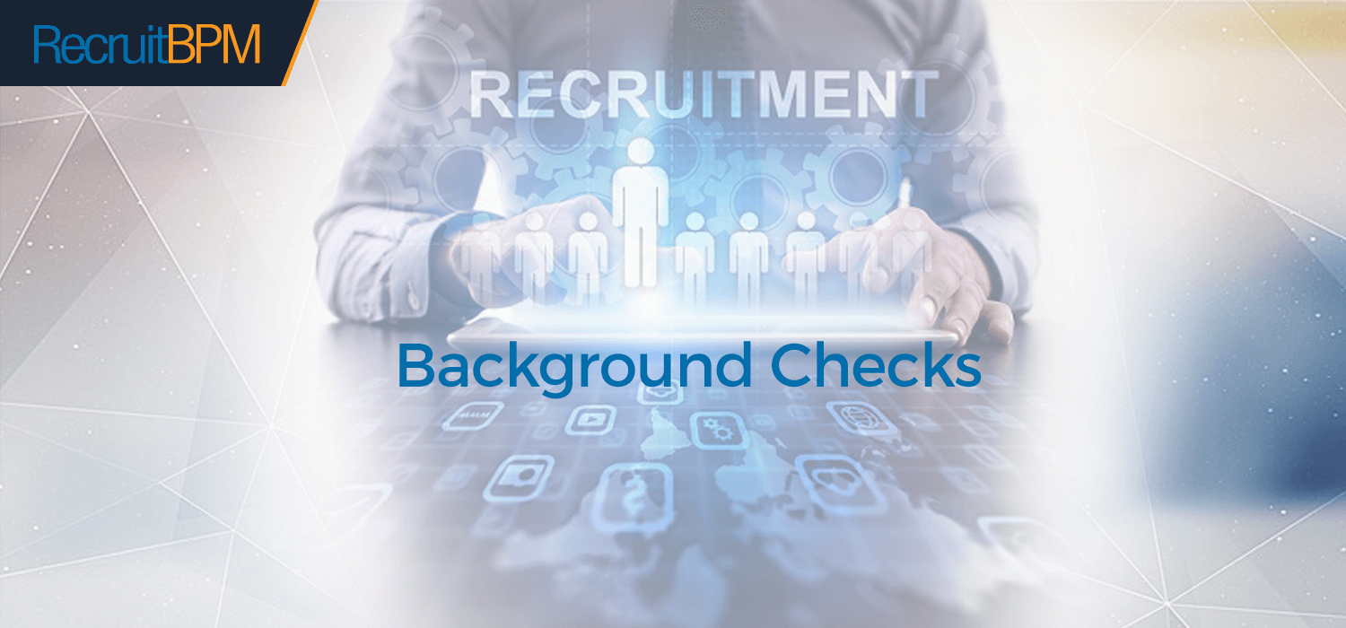 RecruitBPM is your Applicant Tracking System with Background Checks Integration