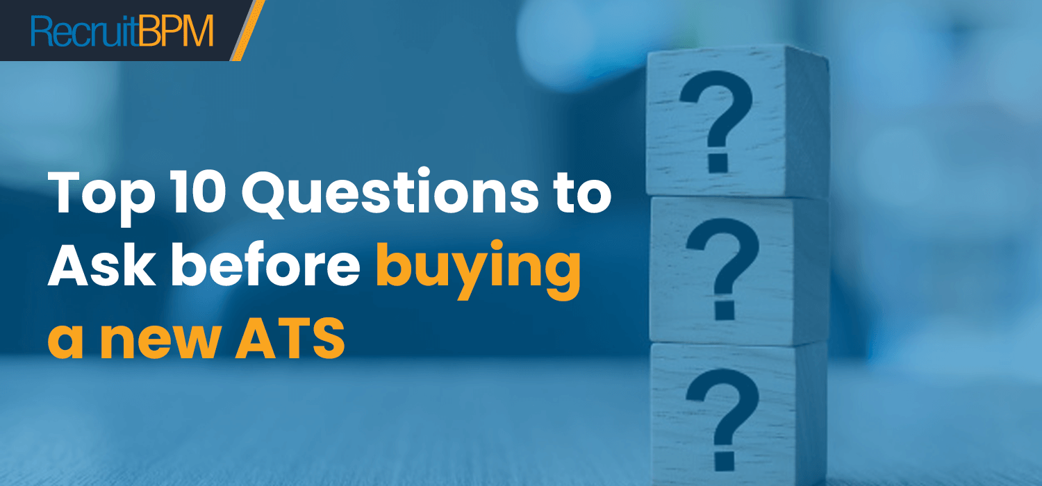 Top 10 Questions You Need to Ask the Vendor Before Purchasing a New ATS