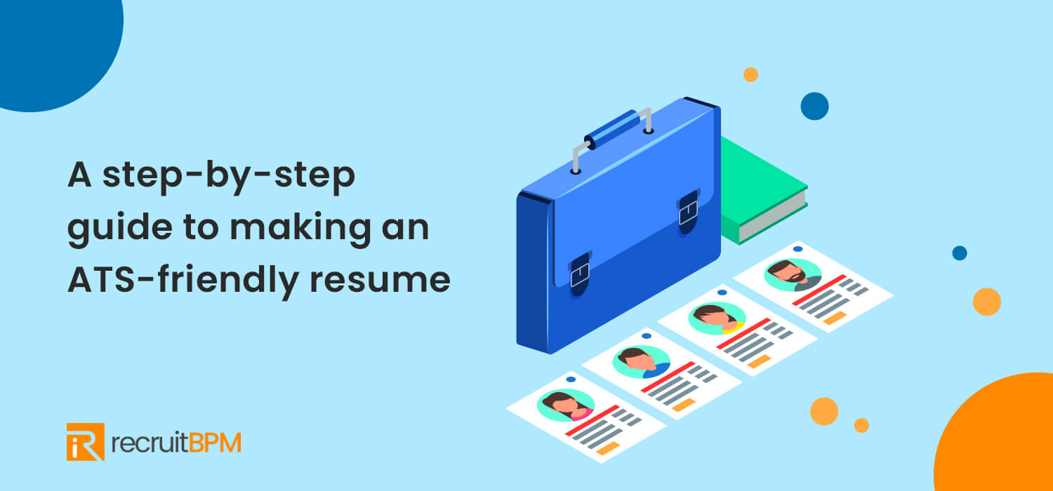 ATS Compliant Resume: A Step-by-Step Guide
