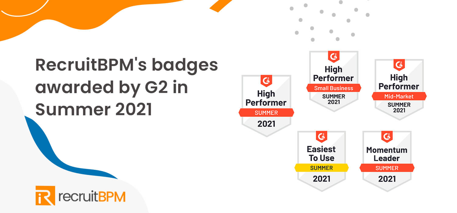 G2 Summer 2021 Report: RecruitBPM Is Now a Momentum Leader and High Performer!!